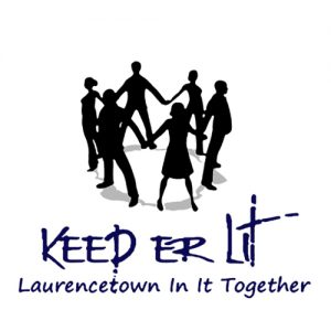 "A circle of people holding hands and facing outwards with the text ""Keep 'Er Lit Laurencetown In It Together"""